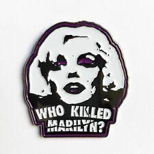 WHO KILLED MARILYN Enamel Pin  misfits danzig samhain plan 9 glenn lapel pin