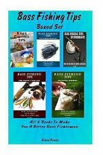 Bass Fishing Tips Boxed Set : How to be a Better Bass Fishterman with All Lur...