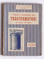 Lanino - Calcolo, costruzione e collaudo dei trasformatori - ed.1936 Lavagnolo