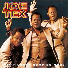 Joe Tex - Ain't Gonna Bump No More (CDSEWD 043)