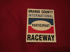 "ORANGE COUNTY INTERNATIONAL RACEWAY PARTICIPANT RACING NHRA DECAL STICKER 2 1/2"""