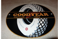 "VINTAGE RARE GOODYEAR AIRPLANE TIRES 11 3/4"" PORCELAIN METAL GASOLINE & OIL SIGN"