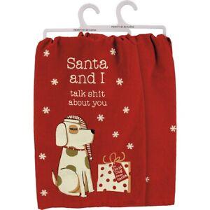 Santa and I Talk About You Sassy Pet Dog Kitchen Dish Towel