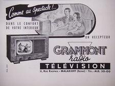PUBLICITÉ DE PRESSE 1950 UN RECEPTEUR GRAMMONT RADIO TÉLÉVISION - ADVERTISING