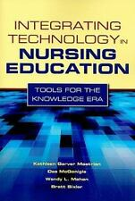Integrating Technology In Nursing Education: Tools For The Knowledge Era: By ...