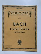 Schirmer's Bach French Suites For The Piano