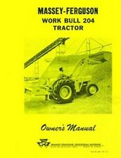 Massey Ferguson MF 204 Work Bull Owner Operators Manual