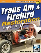 PONTIAC TRANS-AM 1970 1/2 TO 1981 RESTORATION BOOK MANUAL - CHASSIS TO PAINTING