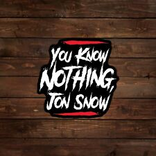 You Know Nothing, Jon Snow (Game of Thrones) Decal/Sticker