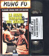 La Mano violenta del Karate (1976)   VHS Fabbri editori Video -  Kung Fu