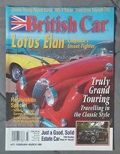 BRITISH CAR MAGAZINE 1999 FEBRUARY MARCH #77 LOTUS ELAN GRAND TOURING HEALEY