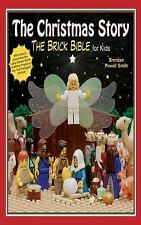 The Christmas Story: The Brick Bible for Kids: By Smith, Brendan Powell