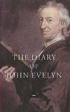 The Diary of John Evelyn, Eve, John, Very Good
