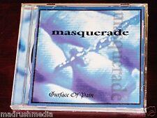 Masquerade: Surface Of Pain CD 1994 Empire / Metal Blade Records 3984-14099-2