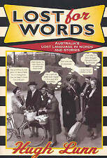 Lost for Words: A Collection of Words and Phrases That Have Drifted Out of Every
