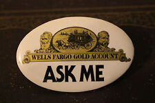 BUTTON PIN BADGE WELLS FARGO COMPANY 1980S VINTAGE METAL COLLECTIBLE BANK NEW