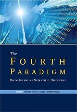 HEY - The Fourth Paradigm: Data-Intensive Scientific Discovery