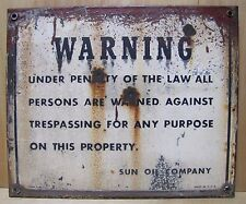 Old Metal SUN OIL COMPANY Sign Warning No Trespassing on Property made in USA