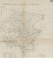 Provincia del Friuli nel 1938: Tutti i Comuni. Udine. Anno XVI Era Fascista.1938