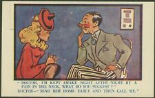 """""""Doctor, I'm kept awake night after night by a pain in the neck"""" - Postcard"""