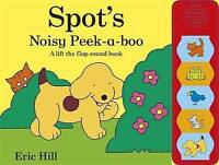 Spot's Noisy Peek-a-boo by Hill, Eric, NEW Book, FREE & Fast Delivery, (Hardcove