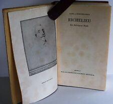 Richelieu  Carl J Burckhardt hb 1941 German Text Verlag Georg Callwey München
