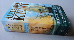 Alexander Kent: Success of The Brave; and Cross of St George (Paperback, 1993)
