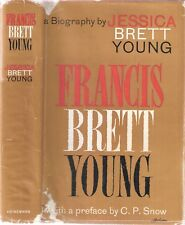 FRANCIS BRETT YOUNG a biog by Jessica Brett Young 1st 1962 SIGNED/PRESENTATION