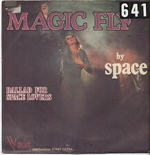"""SPACE - Magic fly - VINYL 7"""" 45 LP ITALY 1977 VG+ COVER  VG- CONDITION"""