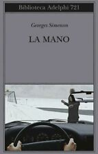 LA MANO  - SIMENON GEORGES - Adelphi
