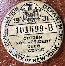Vintage 1931 NY New York Non Resident Special Deer License Pin