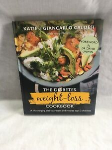 The Diabetes Weight-Loss Cookbook: A life-changing diet to prevent and reverse t