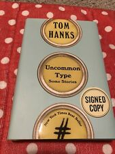 Uncommon Type : Some Stories by Tom Hanks Hardcover Signed TWICE One Of One