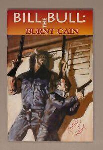 Bill the Bull Burnt Cain #NN FN- 5.5 1993 Low Grade