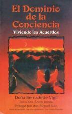 El Dominio de la Conciencia: Viviendo los Acuerdos, Vigil, dona Bernadette, Vigi