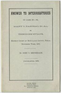 1893 Texas Land Case - Mary C. Paschal vs. Theodore Evans - 1964 Reprint