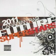2011 Canadian Rap Future Superstars - 22 Tracks - Various Artists - Rare