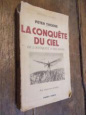La conquête du ciel de l'antiquité à nos jours  / Peter Thoene