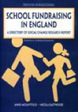 School Fundraising in England: A Directory of Social Change Research Report