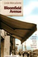 Bloomfield Avenue: A Jewish-Catholic Jersey Girl's Spiritual Journey