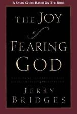The Joy of Fearing God Study Guide: The Fear of the Lord Is a Life-Giving Founta