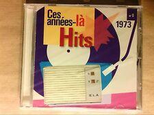 CD RARE / CES ANNEES LA / HITS 1973 N° 9 / NEUF SOUS CELLO