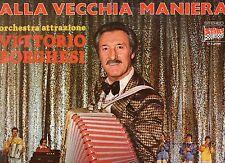 VITTORIO BORGHESI ORCHESTRA disco LP 33 ALLA VECCHIA MANIERA LISCIO promo ITALY