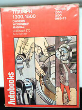 Triumph 1300, 1500 1965-1973 Autobook Owners Manual by Kenneth Ball