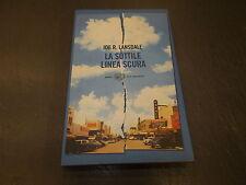 JOE R.LANSDALE:LA SOTTILE LINEA SCURA.STILE LIBERO BIG EINAUDI 1230.2004 1aE!!