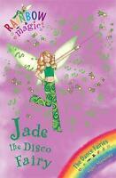 Jade the Disco Fairy (Rainbow Magic) by Daisy Meadows, Acceptable Used Book (Pap