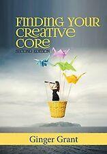 Finding Your Creative Core von Grant, Ginger | Buch | Zustand sehr gut