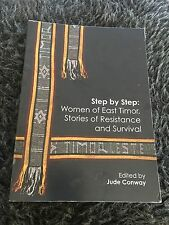 JUDE CONWAY SIGNED BOOK. STEP BY STEP: WOMEN OF EAST TIMOR. 9781921576096