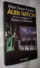 ALIEN NATION Alan Dean Foster Sonzogno 1989 Romanzo Racconto Narrativa Gialli di