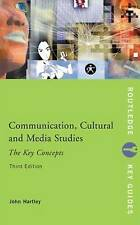 Communication, Cultural & Media Studies: The Key Concepts (3rd ed) by J. Hartley